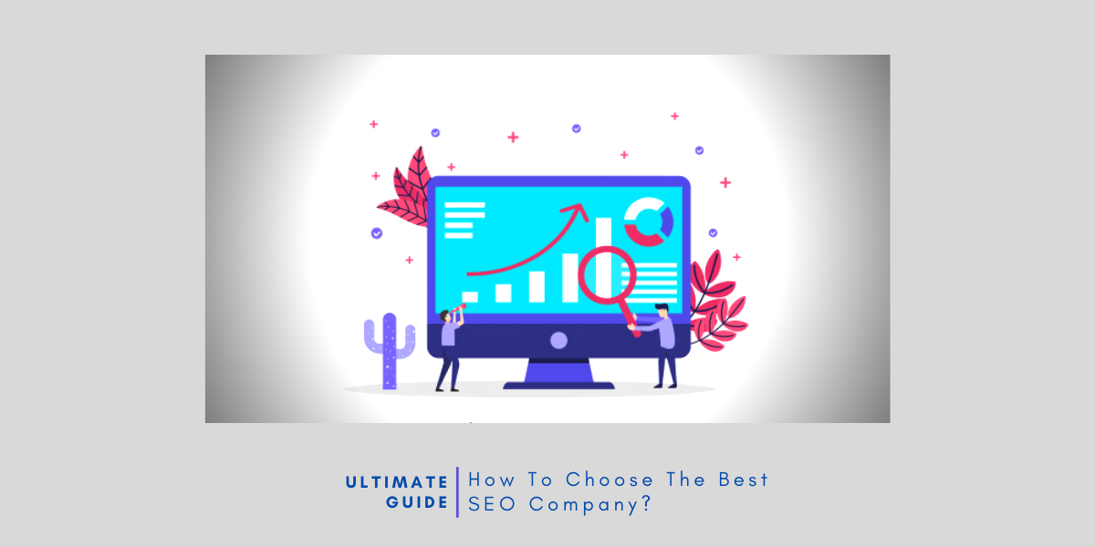 Ultimate Guide to Choose Best SEO Company in India