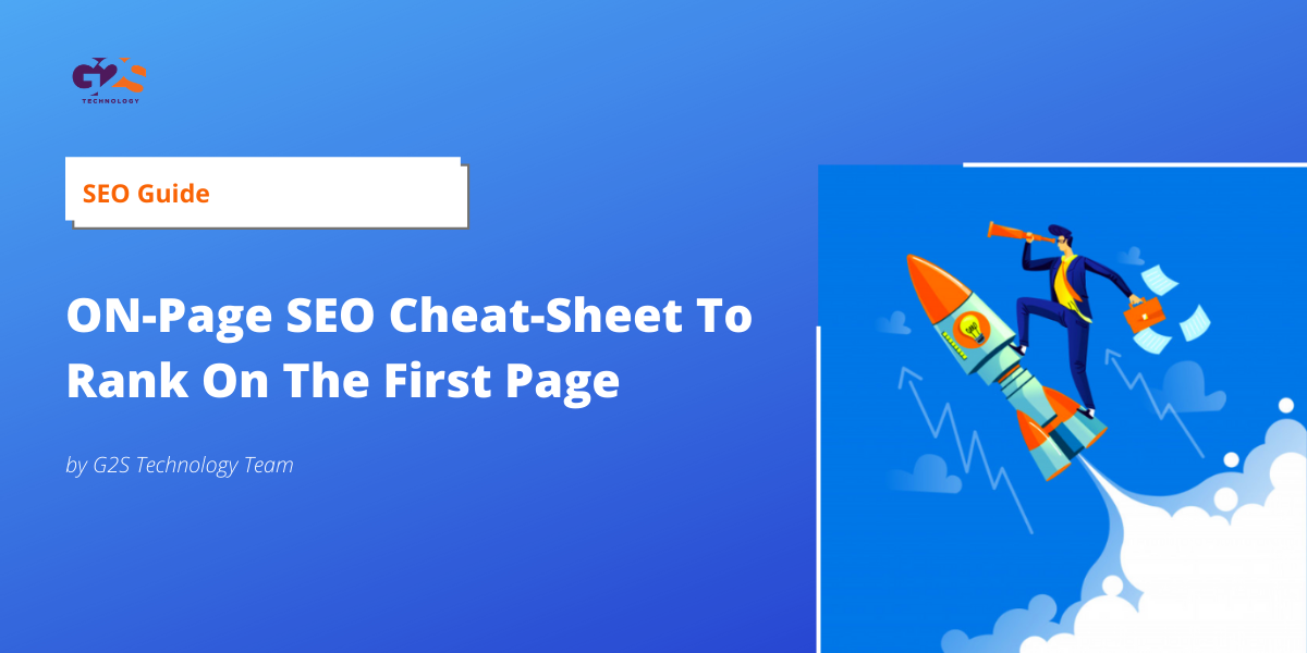 SEO Guide: ON-Page SEO Cheat-Sheet To Rank On The First Page