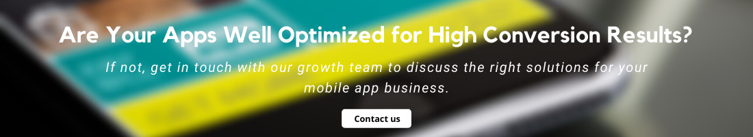 Are Your Apps Well Optimized for High Conversion Results