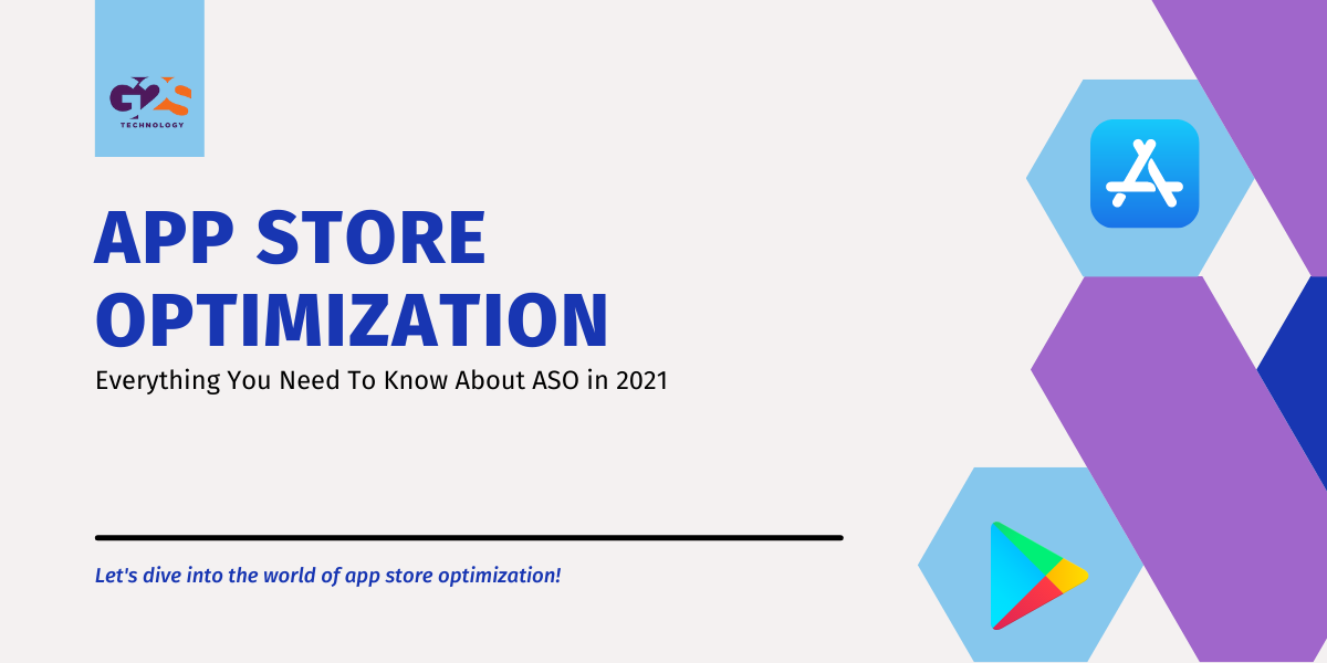 App Store Optimization: Everything You Need To Know About ASO in 2021