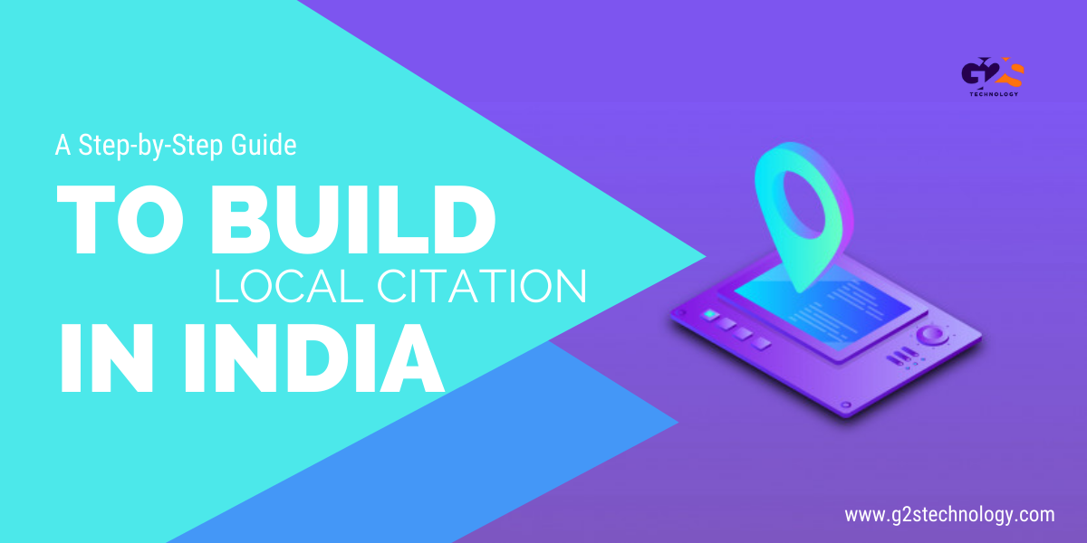 A Step-by-Step Guide to build Local SEO Citation In India