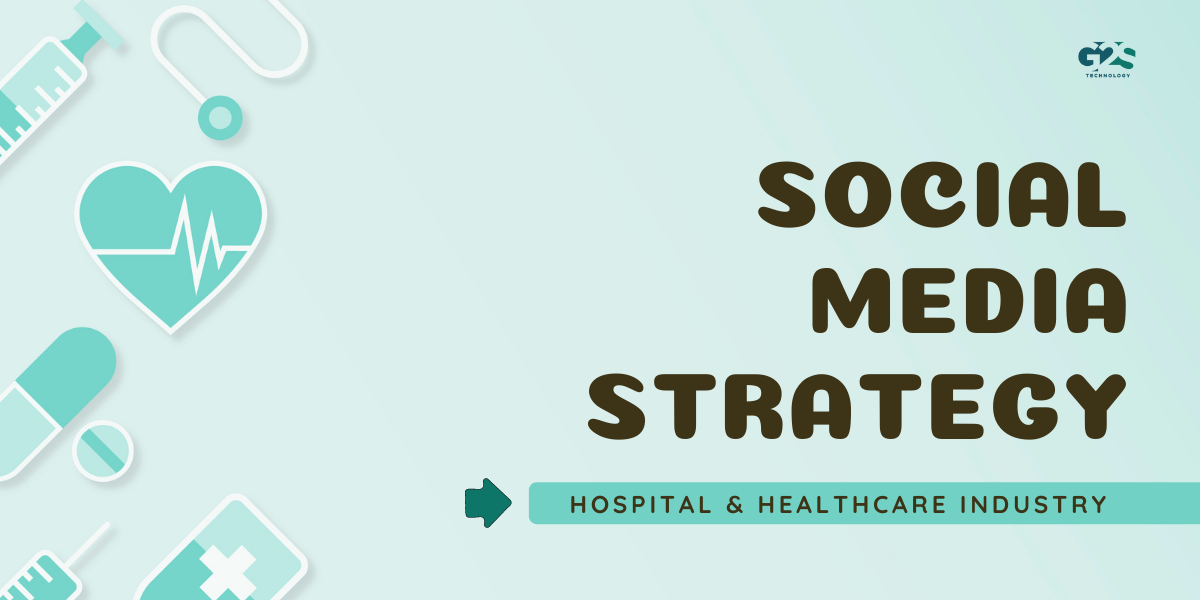 11 Social Media Marketing Strategies for Hospitals & Healthcare Industry